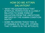 how do we attain salvation