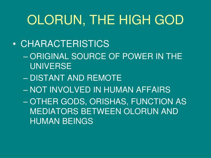 OLORUN, THE HIGH GOD