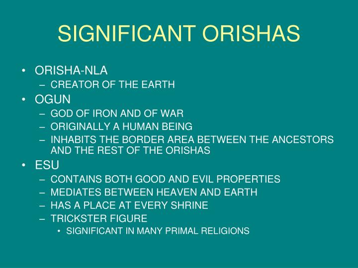 SIGNIFICANT ORISHAS