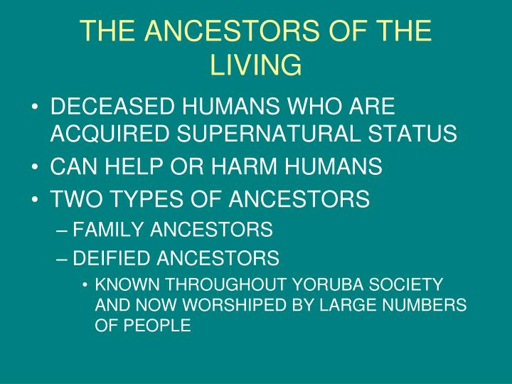 THE ANCESTORS OF THE LIVING