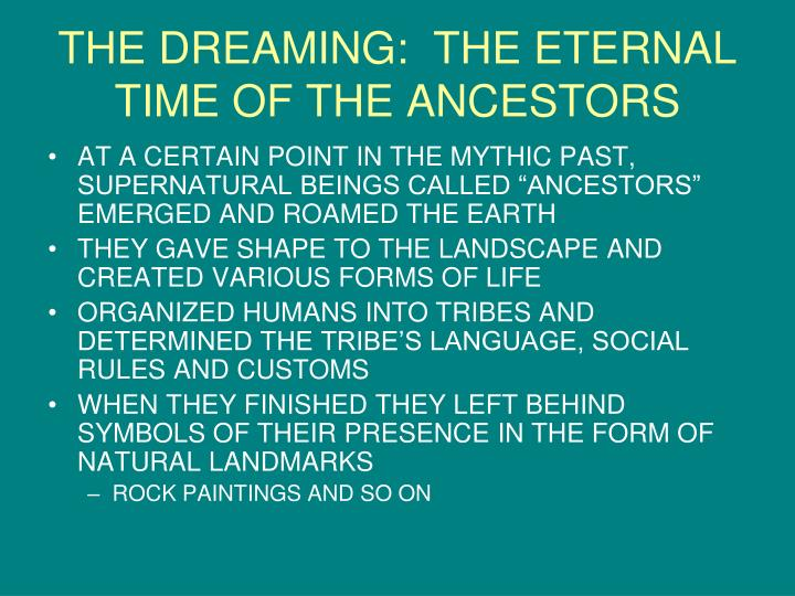 THE DREAMING:  THE ETERNAL TIME OF THE ANCESTORS