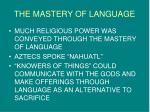 the mastery of language