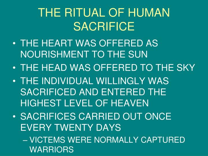 THE RITUAL OF HUMAN SACRIFICE