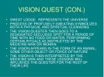 vision quest con