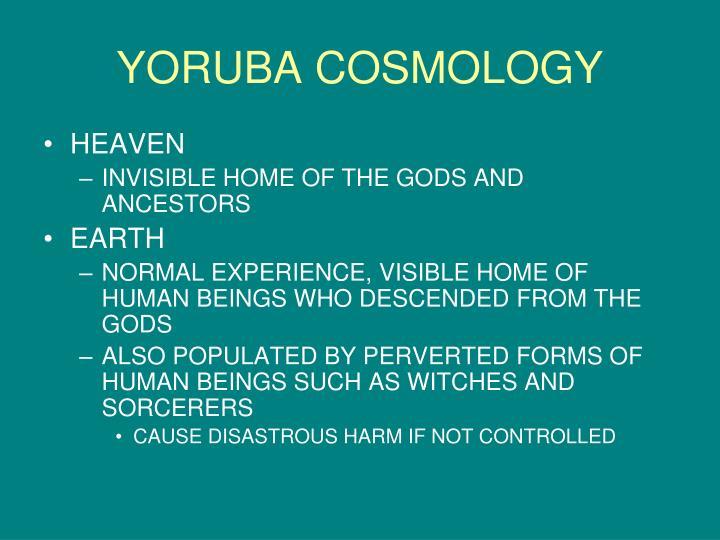 YORUBA COSMOLOGY
