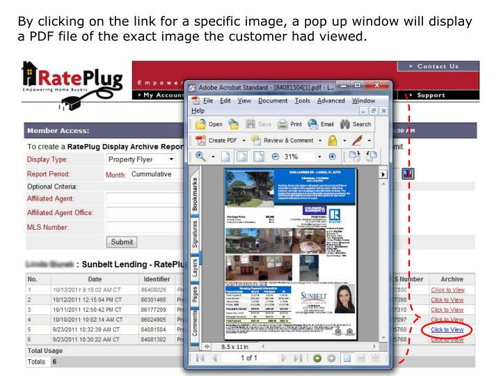 By clicking on the link for a specific image, a pop up window will display a PDF file of the exact image the customer had viewed.