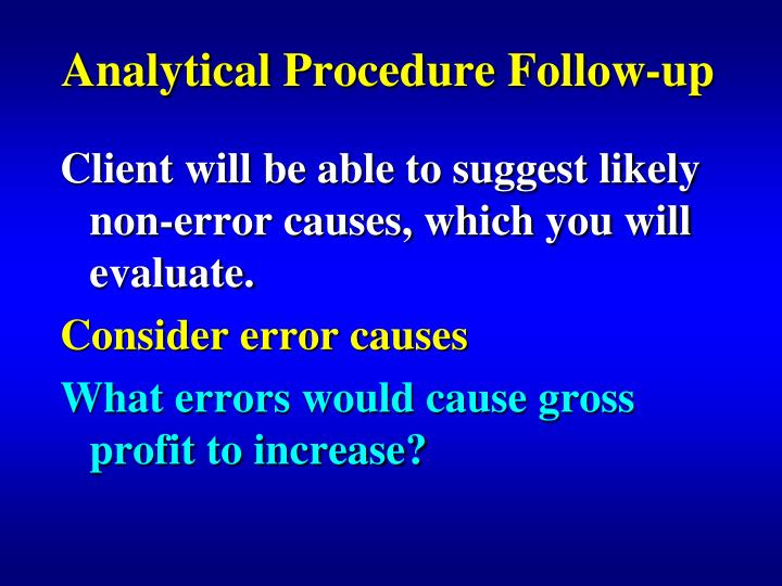 Analytical Procedure Follow-up