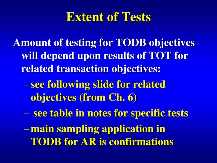Extent of Tests