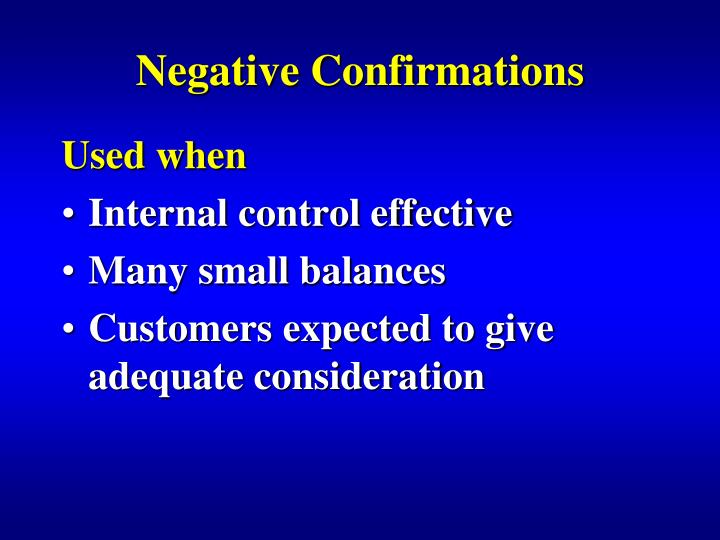Negative Confirmations