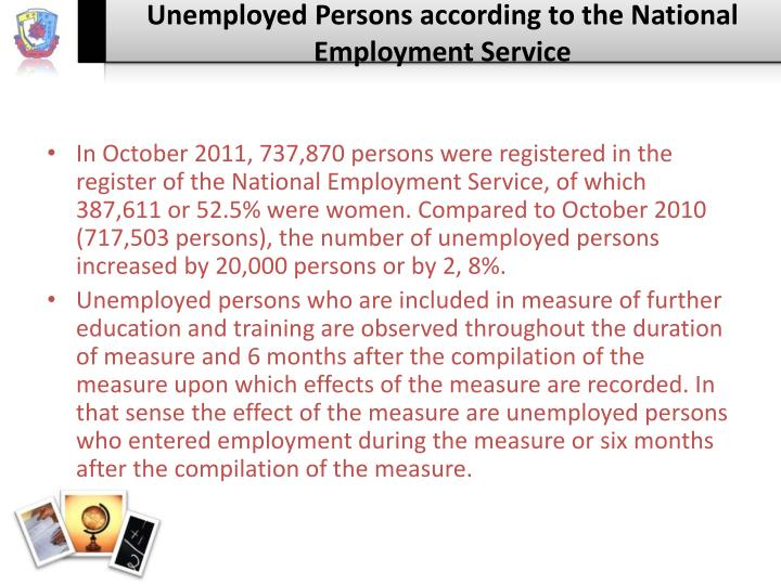 Unemployed Persons according to the National Employment Service