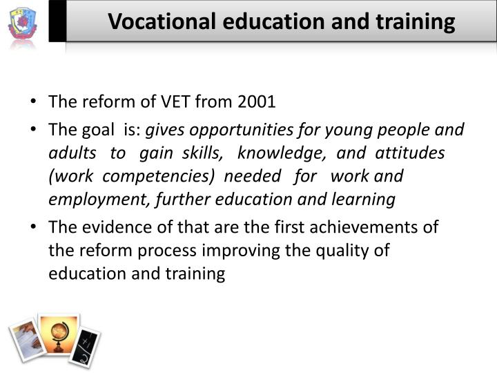 The reform of VET from 2001
