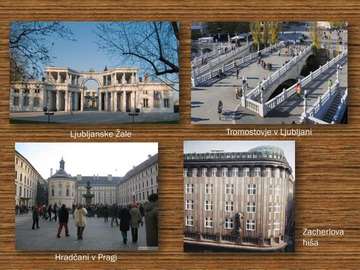 Tromostovje v Ljubljani