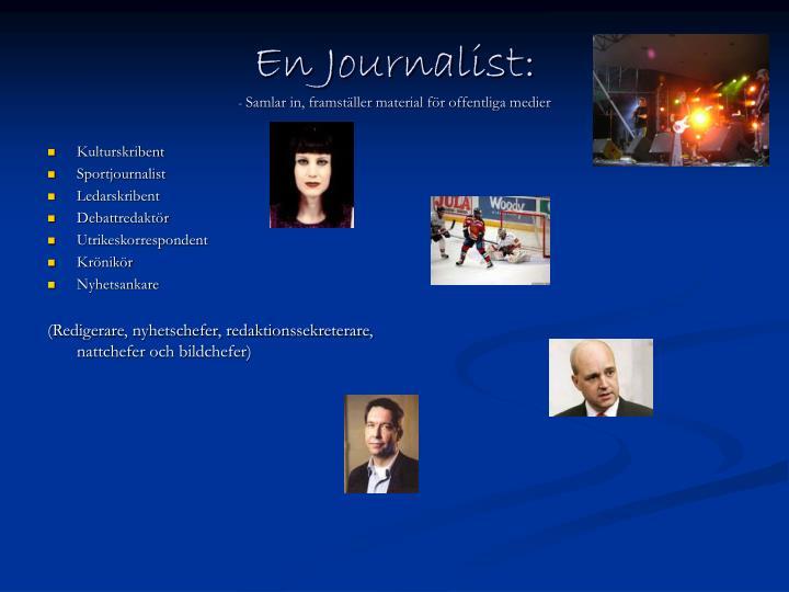 En Journalist: