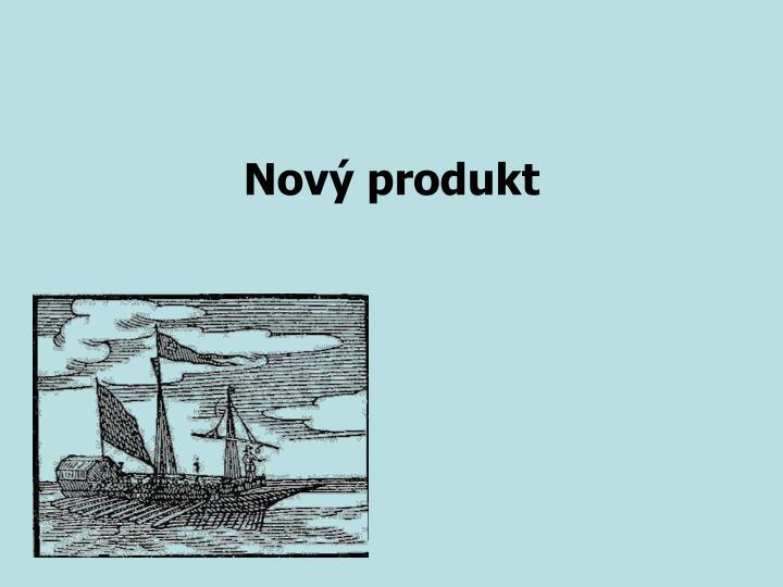 Nový produkt