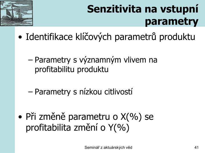 Senzitivita na vstupní parametry
