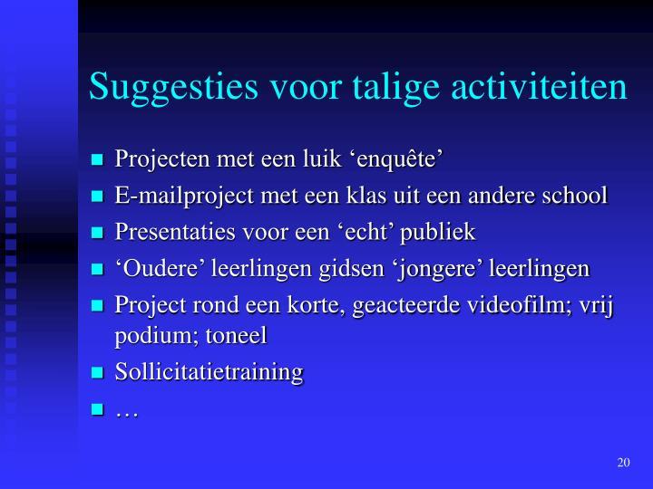Suggesties voor talige activiteiten