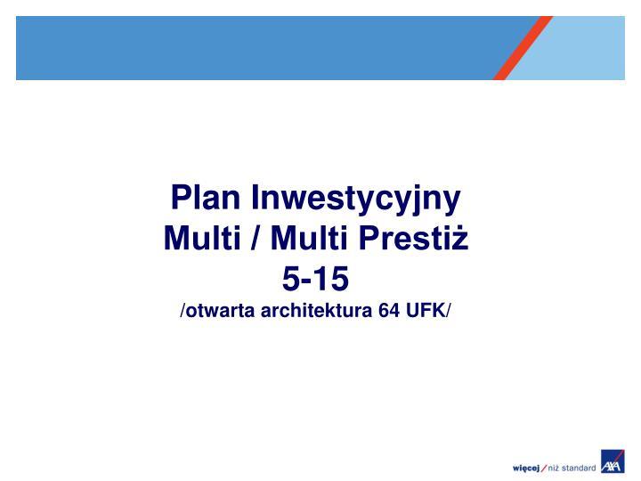 Plan Inwestycyjny