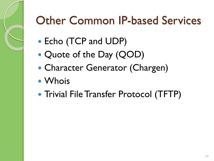 Other Common IP-based Services
