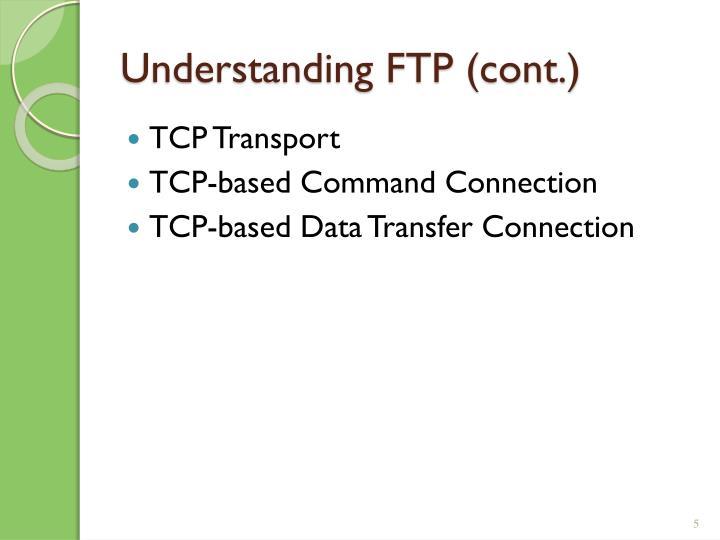 Understanding FTP (cont.)