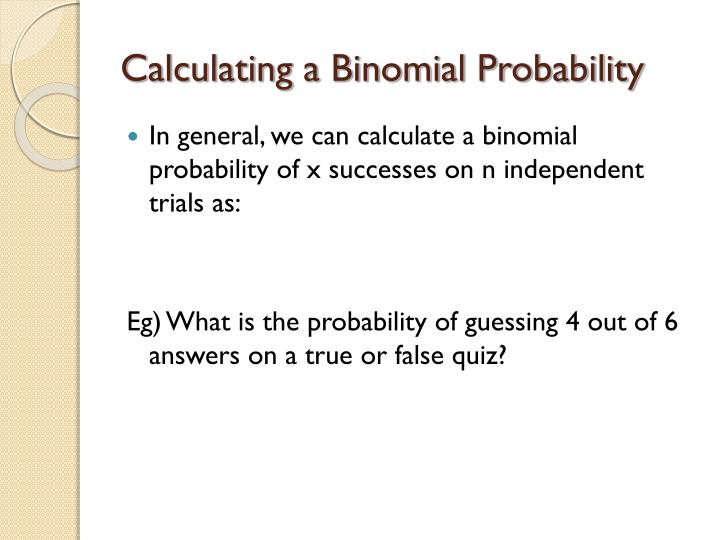 Calculating a Binomial Probability