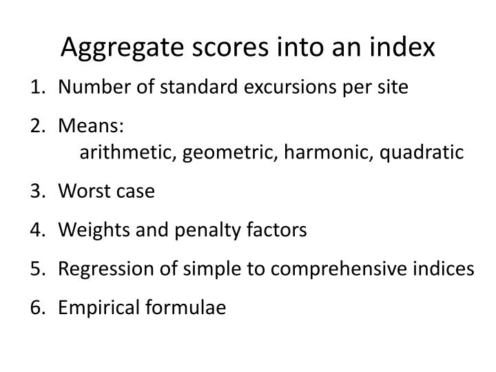 Aggregate scores into an index