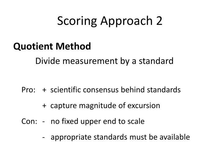 Scoring Approach 2