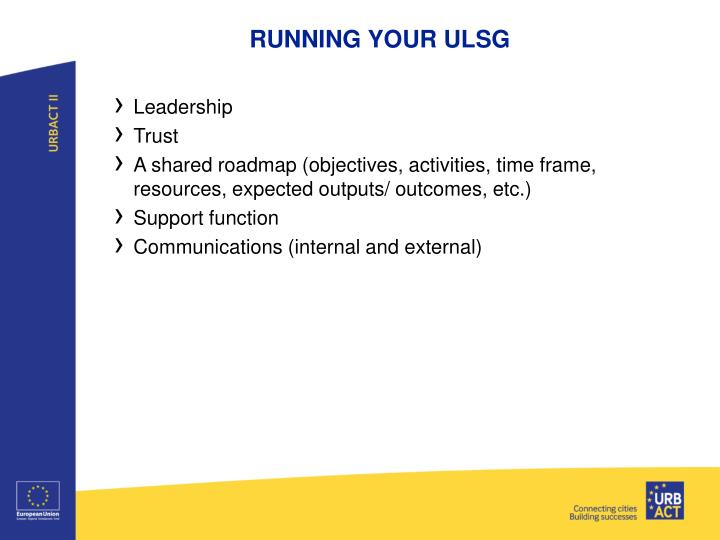 RUNNING YOUR ULSG