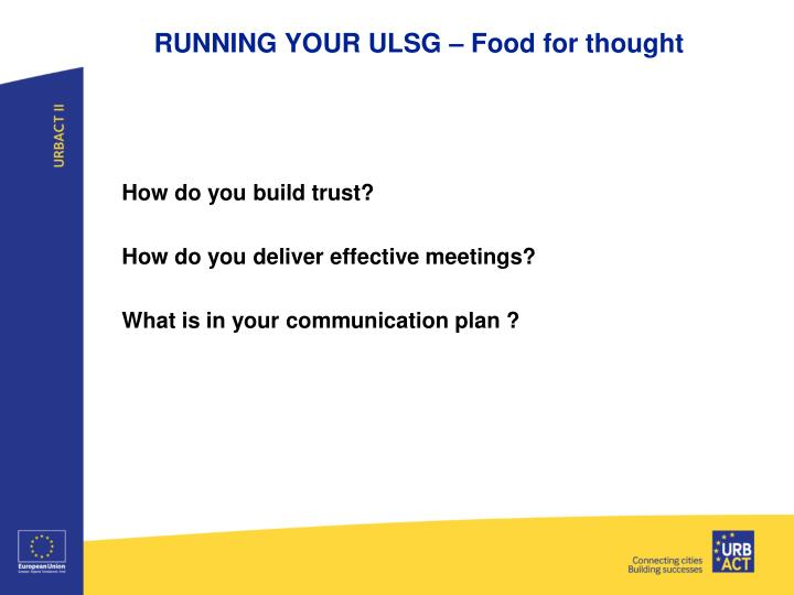 RUNNING YOUR ULSG – Food for thought