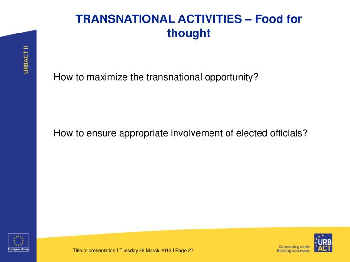 TRANSNATIONAL ACTIVITIES – Food for thought