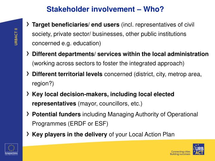 Stakeholder involvement –