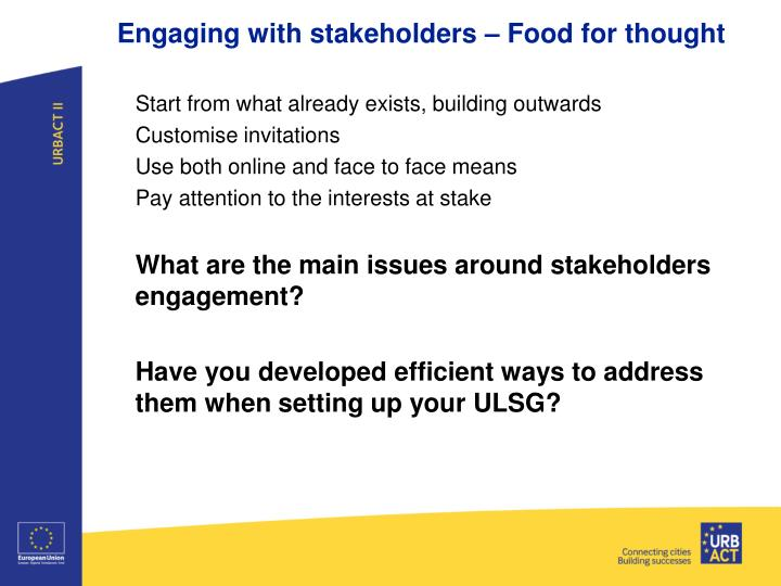 Engaging with stakeholders – Food for thought
