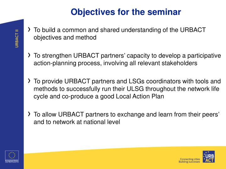 Objectives for the seminar