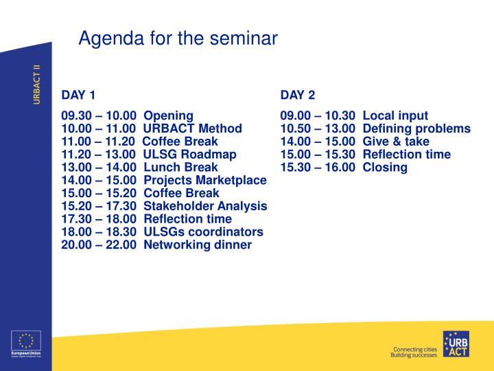 Agenda for the seminar