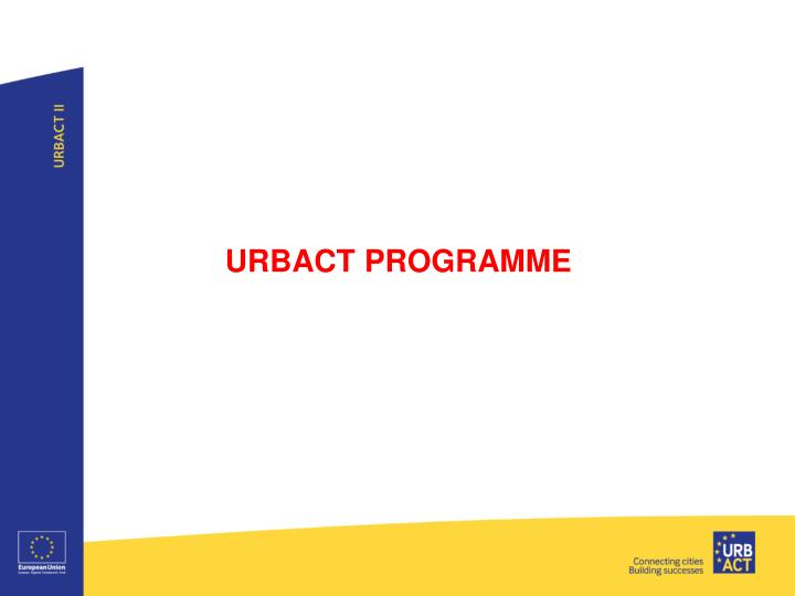 URBACT PROGRAMME