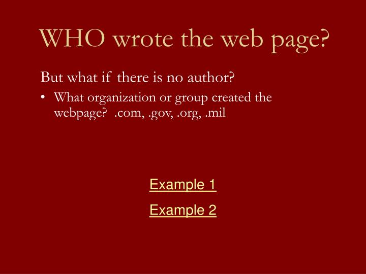 WHO wrote the web page?
