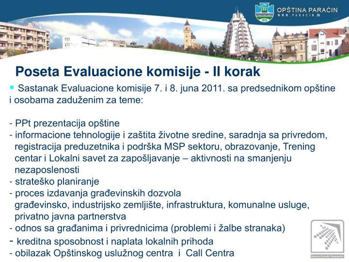 Poseta Evaluacione komisije - II korak