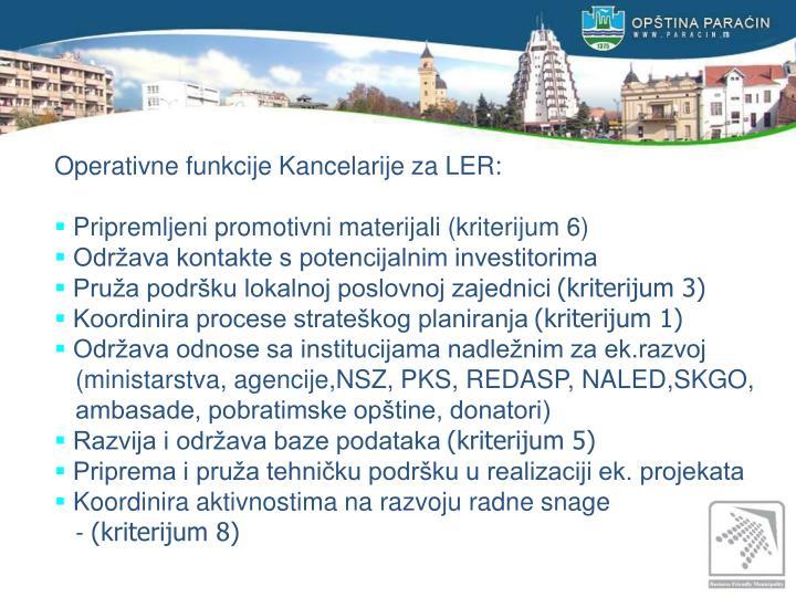 Operativne funkcije Kancelarije za LER: