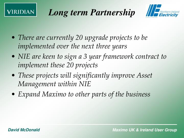 There are currently 20 upgrade projects to be implemented over the next three years