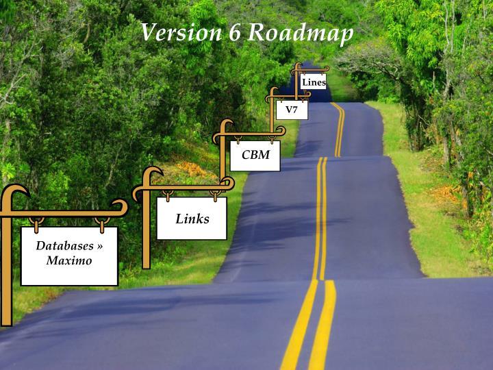 Version 6 Roadmap