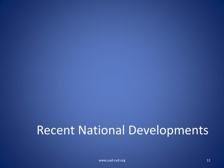 Recent National Developments
