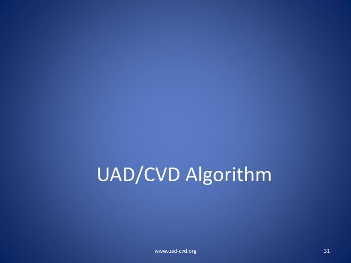 UAD/CVD Algorithm