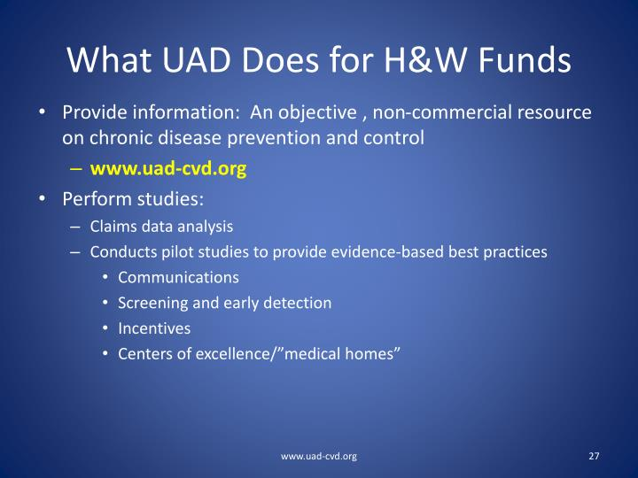 What UAD Does for H&W Funds