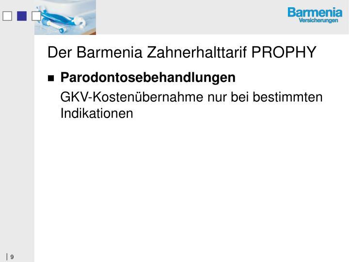 Der Barmenia Zahnerhalttarif PROPHY