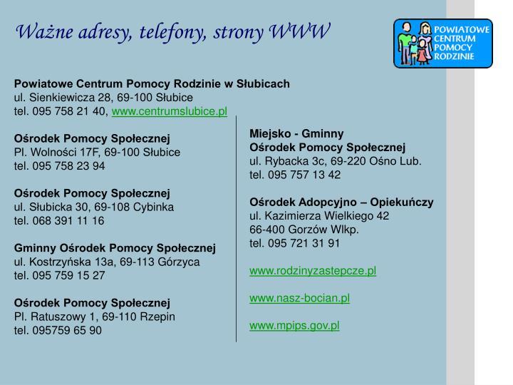 Ważne adresy, telefony, strony WWW