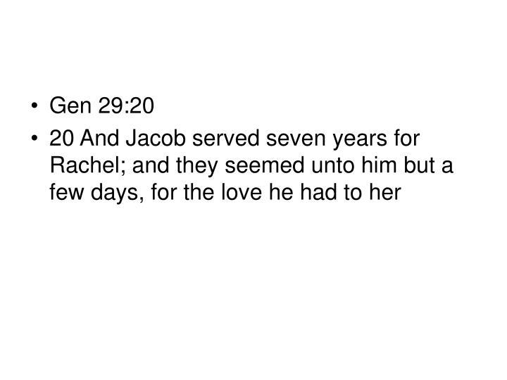 Gen 29:20