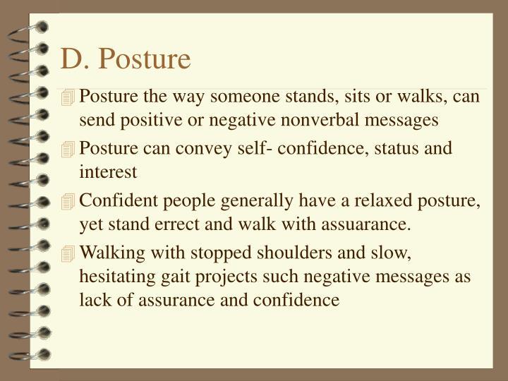 D. Posture