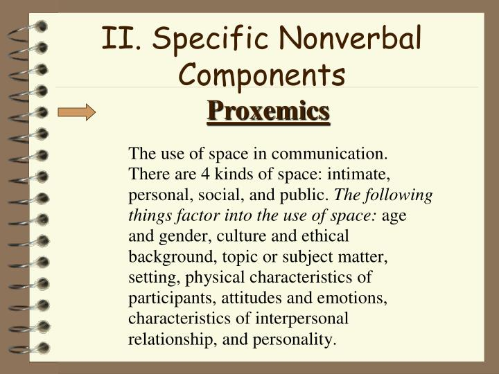 II. Specific Nonverbal Components