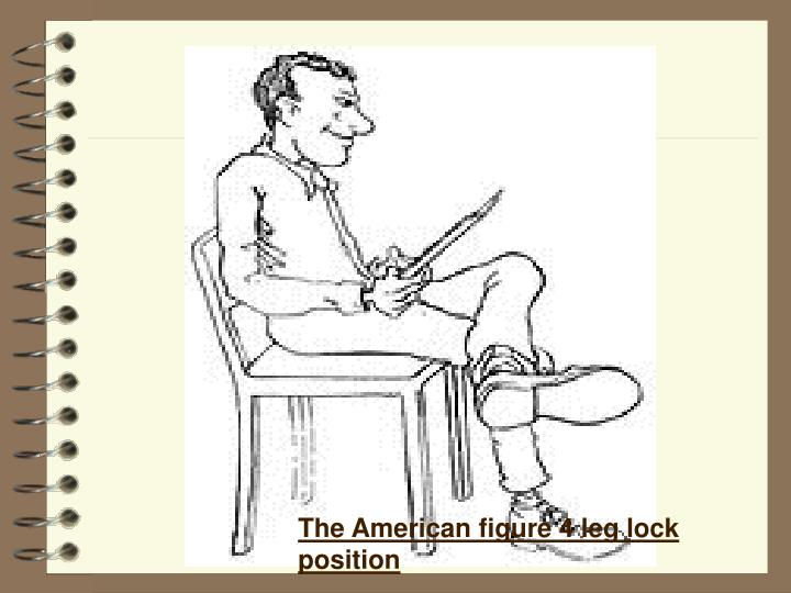 The American figure 4 leg lock position