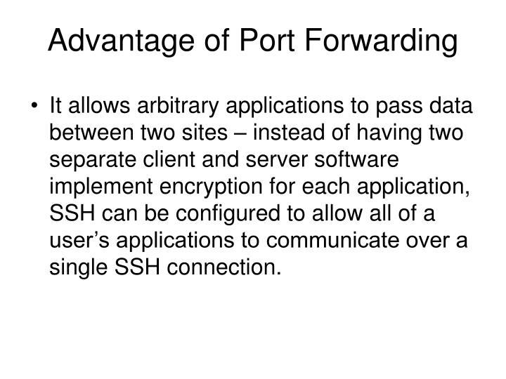 Advantage of Port Forwarding