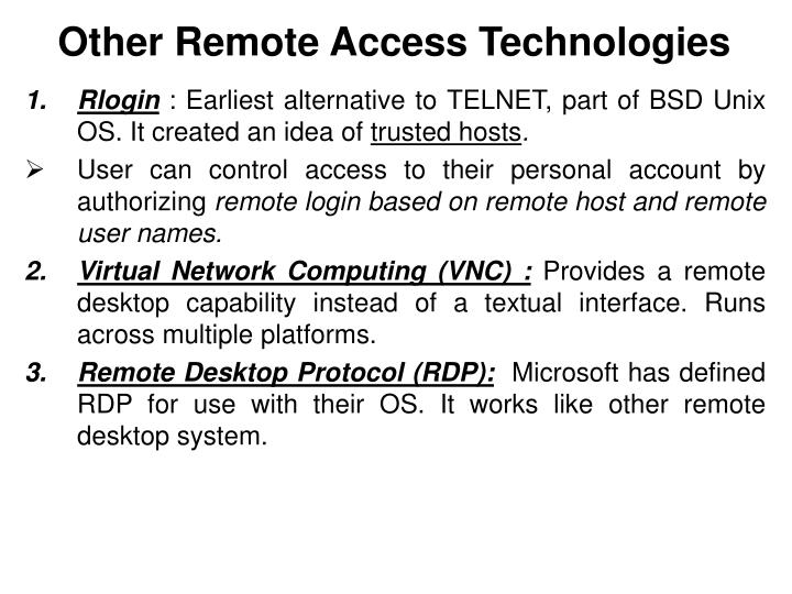 Other Remote Access Technologies